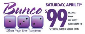 Virgin River Bunco Tournament April 11th